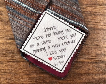"BROTHER'S TIE PATCH  - From the Bride - Sew or Iron On, 2"" or 2.5"" Wide, You're Not Losing Me As a Sister - Gift For Him, 15 Fonts!"