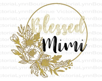 Blessed Mimi PNG with Gold Flower Frame For Sublimation Printing, Mimi Png, Design for Mimi, DTG printing, Instant Digital Download