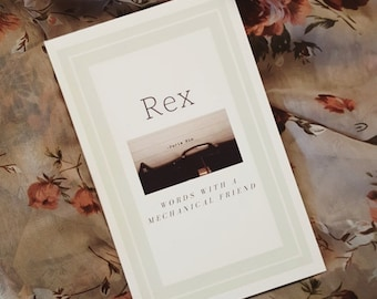 Rex: Words with a Mechanical Friend