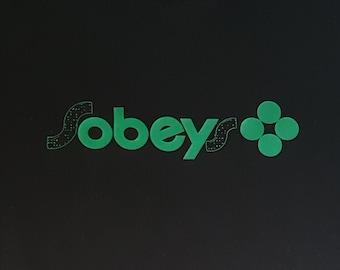 sOBEYs / OBEY / sobeys (Women's sizes) T-Shirt.