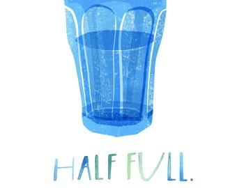 Archival Art Print - Blue Water Glass, Glass Half Full, Optimism, Optimist, Hope, Kitchen Art, Happy Art, Blue, Happiness, Positivity