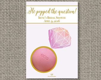 PRINTABLE Gold or Silver Diamond Ring Bridal Shower Gift Tags for EOS lip balm  | He Popped the Question Bridal Favor Tags | No. RING1-EOS