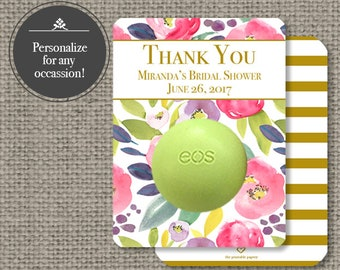 Printed Baby or Bridal Shower Floral Watercolor Party Favors for EOS lip balm | Thank You eos tags | 12 Favor Tags | No. P-FLR-EOS