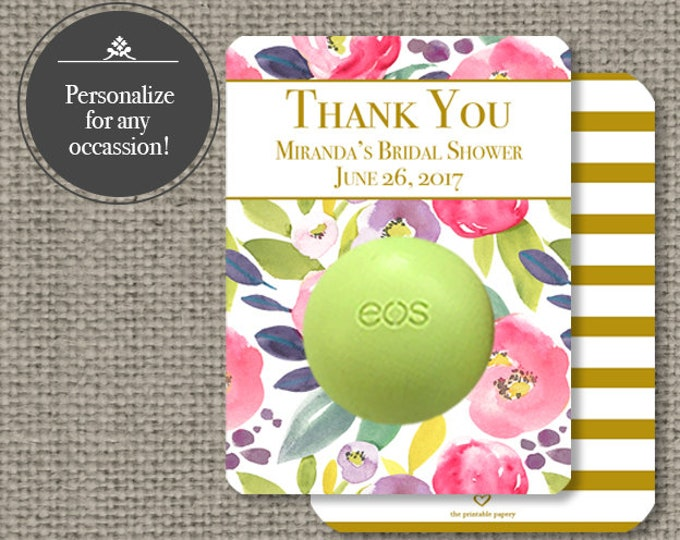 Featured listing image: Printed Baby or Bridal Shower Floral Watercolor Party Favors for EOS lip balm | Thank You eos tags | 12 Favor Tags | No. P-FLR-EOS