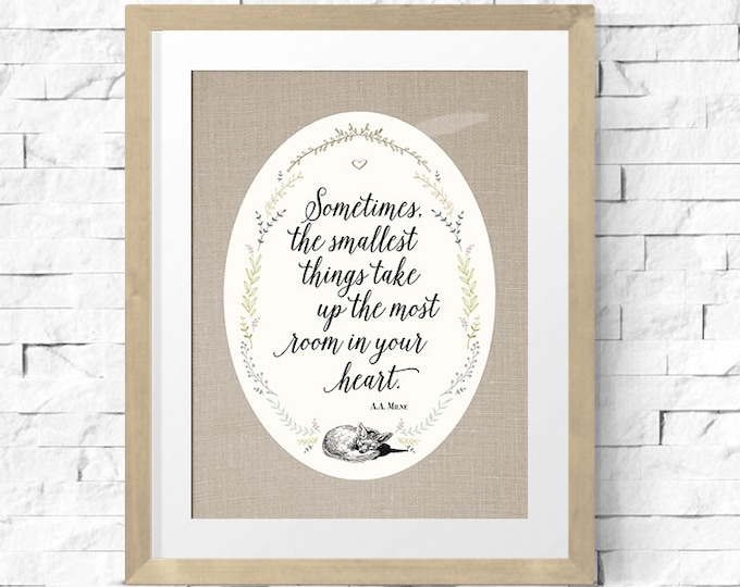 "Featured listing image: Printable Art Sign | Winnie the Pooh quote Nursery Print | Calligraphy Art Print Decor | ""Sometimes the smallest things..."" 