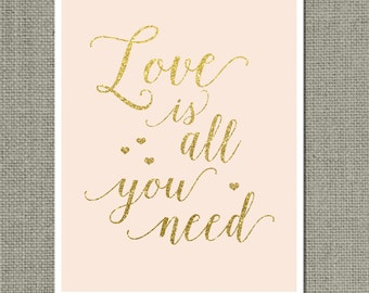 "Printable ""Love is all you need"" Wedding Sign 