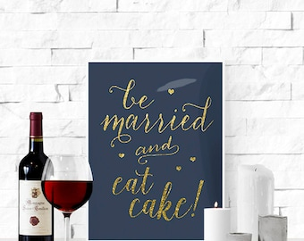 "Printable ""Let's Eat Cake"" Wedding Sign 