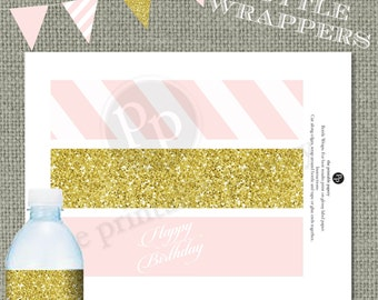 Printable Water bottle Wrapper| Pink Stripes & Gold Glitter Decor |  Calligraphy| Instant Download | DIY Happy Birthday | No. WBR-222