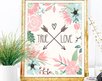 Printable Wall Art | Typography True Love | Floral | Arrows Graphic Home Decor Sign | No. TLP1-1