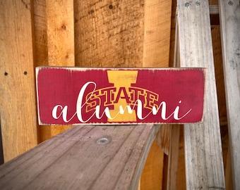 Iowa State Alumni gift    University of Iowa Alumni sign    Iowa State Cyclones     Fathers Day Gift for Dad    College Graduation Gift