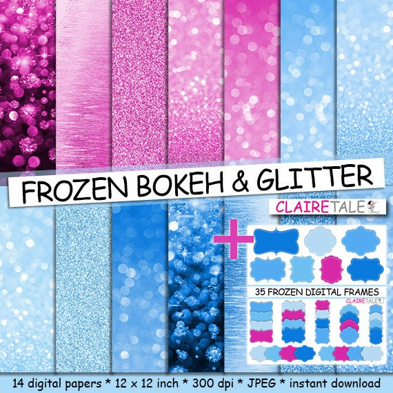 "Frozen digital papers + 35 frames: ""FROZEN BOKEH & GLITTER"" with frozen glitter background and frozen bokeh background + 35 frozen frames"