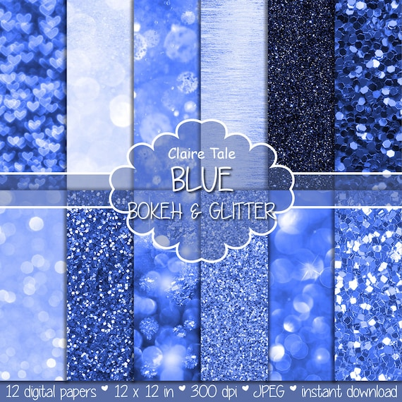 "Blue digital paper: ""BLUE GLITTER & BOKEH"" with blue glitter background and blue bokeh background for photographers and scrapbooking"