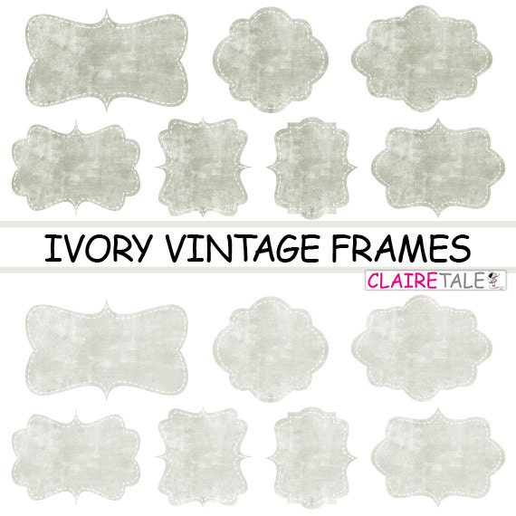 "Digital clipart labels: ""IVORY VINTAGE FRAMES"" grunge clipart frames, labels, tags on vintage ivory background"
