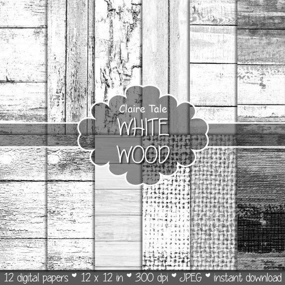 "White wood paper: ""WHITE WOOD"" with distressed wood background, white wood texture, rustic wood, wood scrapbook paper and burlap papers"