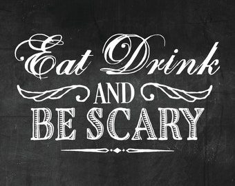 157499920e1 Eat Drink   Be Scary Halloween   Wedding Sign