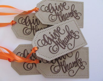 Thanksgiving Gift Tags, Give Thanks Tags, Thanksgiving Favor Tags, Fall Gift Tags, Holiday Gift Tags, Give Thanks Gift Tags, Thanksgiving