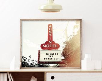 Austin Photography, Austin Texas Print, Austin Motel, Austin Architectural Decor, Neon Sign Art, Vintage Austin Sign, Downtown Austin