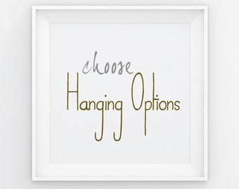 Print Hanging Options - Frame, Canvas, Standout, Wood, Metal, Mural