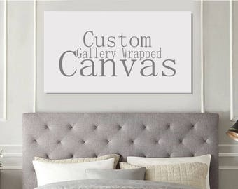 Gallery Wrapped Canvas - Custom Listing for April Ann
