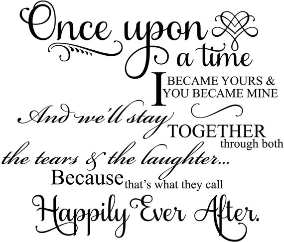 Once Upon A Time I Became Yours Marriage Wall Decal Romantic Etsy