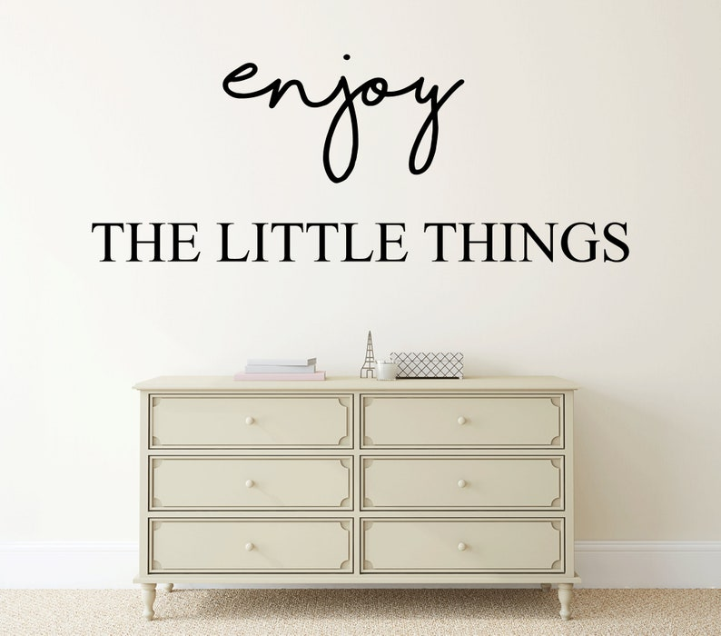 Enjoy The Little Things Vinyl Wall Decal Quote  Bedroom Quote image 0
