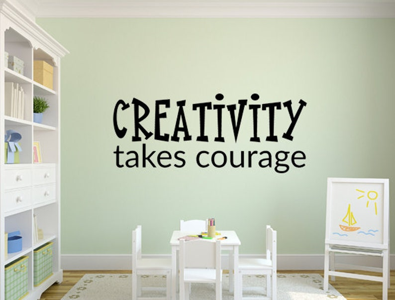 Creativity Takes Courage Wall Decal   Inspirational Wall image 0