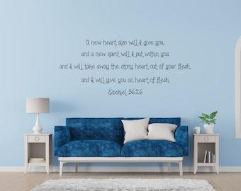 Bible Wall Decal Art - Ezekiel 36:26 - Christian Quote Sticker - Scripture Decal - Inspirational Living Room - New Heart