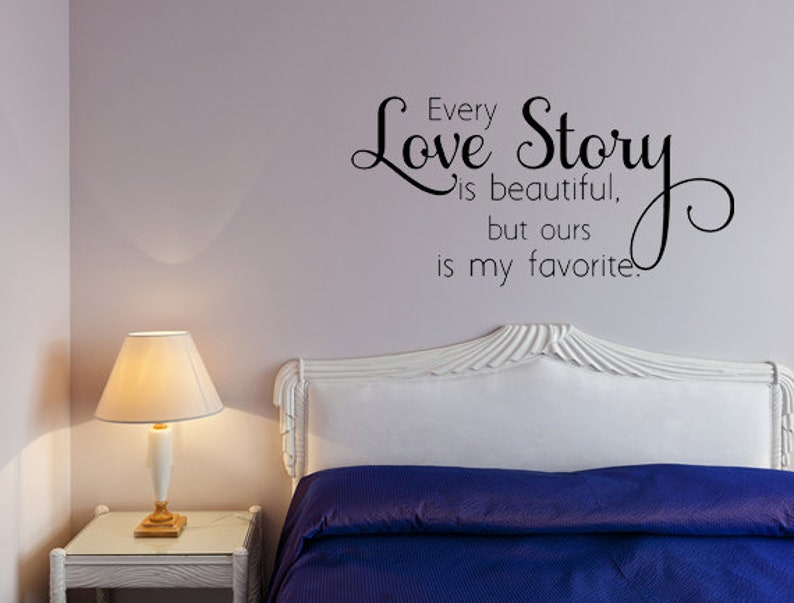 Every Love Story Decal Inspirational Decal Decor  Marriage image 0