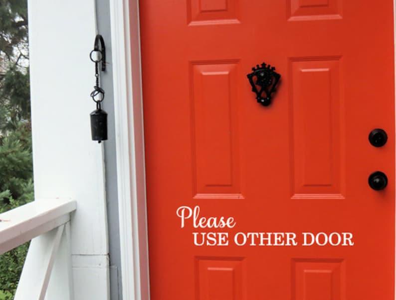 Please Use Other Door Vinyl Decal Front Door Decals Vinyl image 0