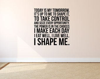 Today Is My Tomorrow Fitness Decal - Inspirational Vinyl Wall Decal Quote - Gym Wall Sticker- Workout Quote - Home Gym Wall Words