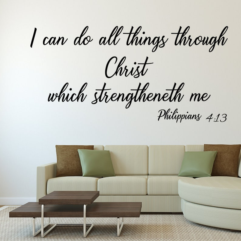 Bible Verse Decal  Philippians 4:13 Vinyl Wall Art Decal  I image 0