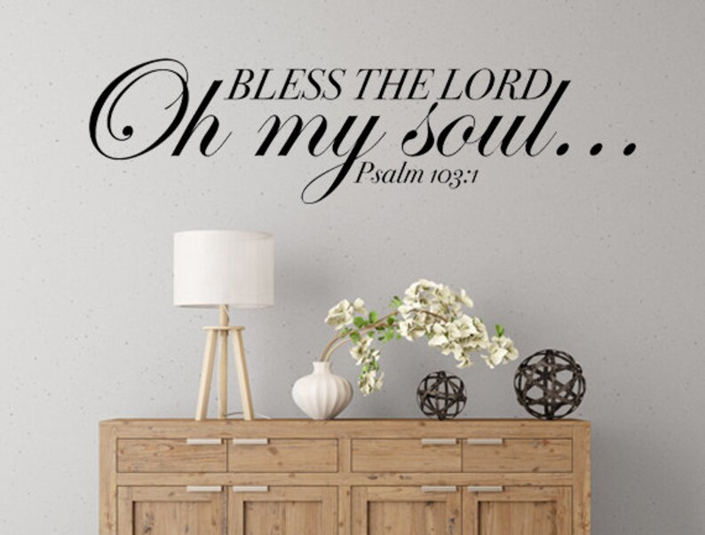 Bless The Lord O My Soul Bible Verse Decal   Blessing image 0