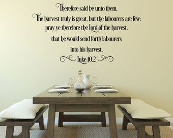 Luke 10:2 KJV Scripture - The Harvest Truly Is Great - Bible Verse Decal - Vinyl Wall Decal - Wall Art Scripture - Lord Of The Harvest