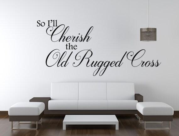 so i'll cherish the old rugged cross vinyl wall decal | etsy