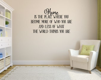 Home Decal  - Less Of What The World Thinks  - Home Decor Decal - Home Wall Sign - Home is Where Wall Sign