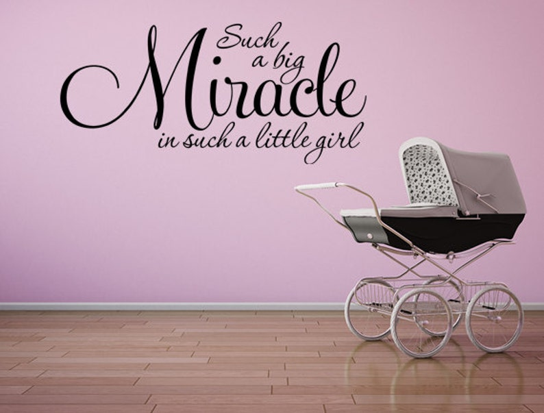 Such A Big Miracle  Nursery Wall Decal  Bedroom Wall Decor  image 0