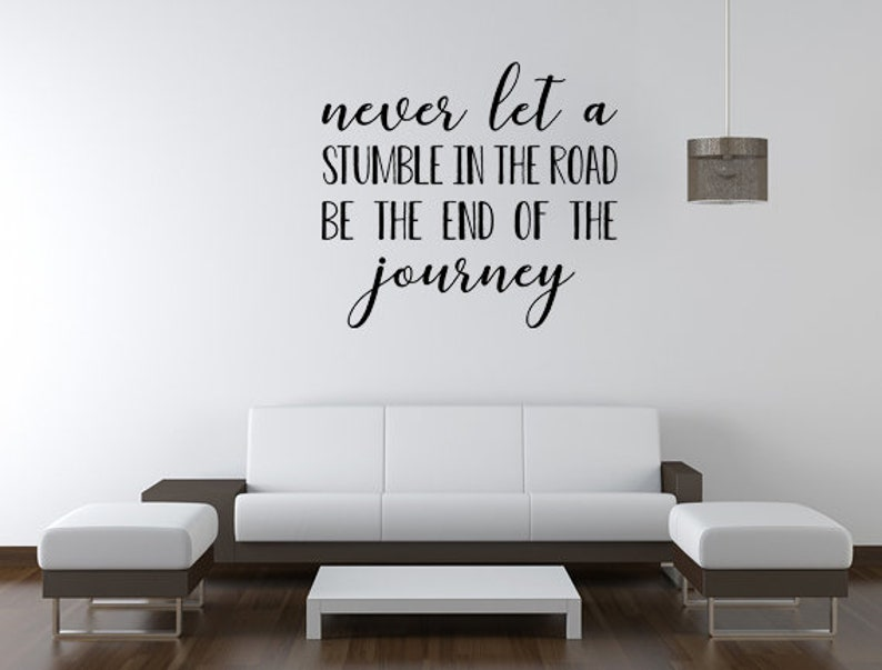 Never Let A Stumble Wall Quote  Inspirational Wall Decal  image 0