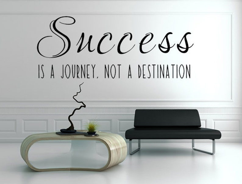 Success Is A Journey Not A Destination Popular Quote image 0