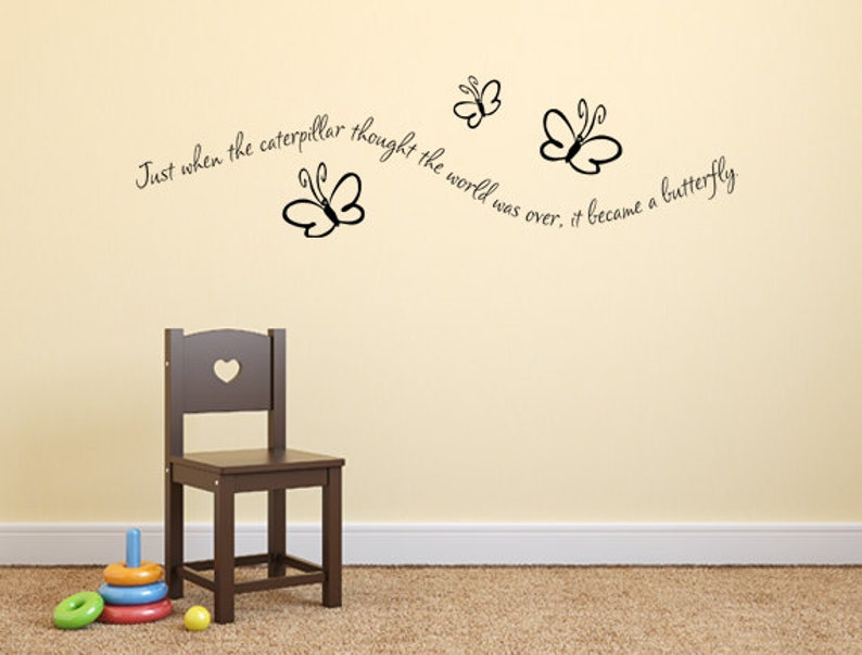 Just When The Caterpillar Thought Decal Custom Quote Butterfly Etsy