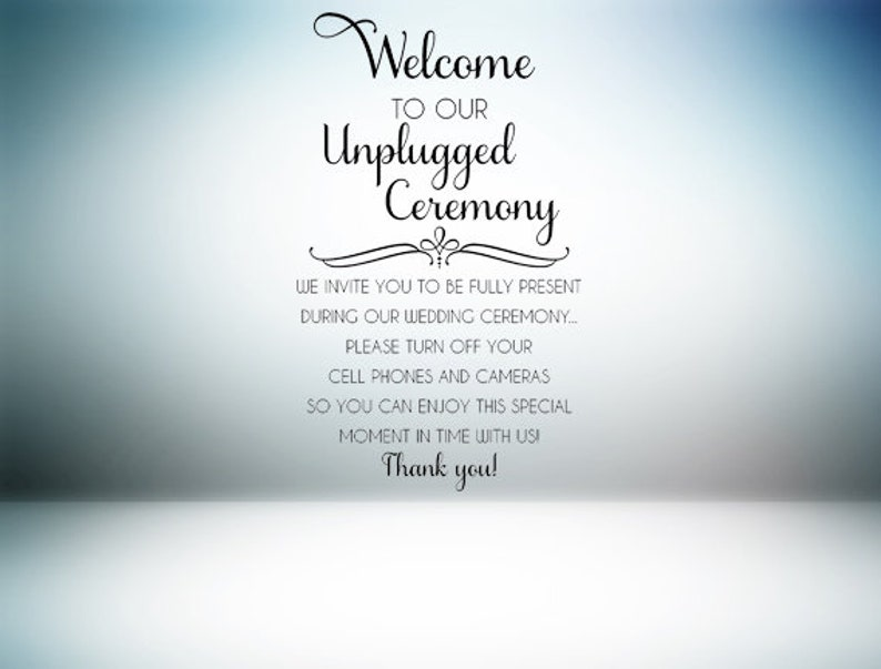 Unplugged Wedding Decal  Ceremony Decal  Unplugged Sign  image 0