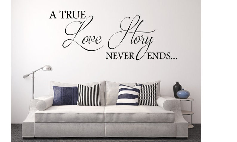 A True Love Story Never Ends Inspirational Marriage Wall Decal image 0