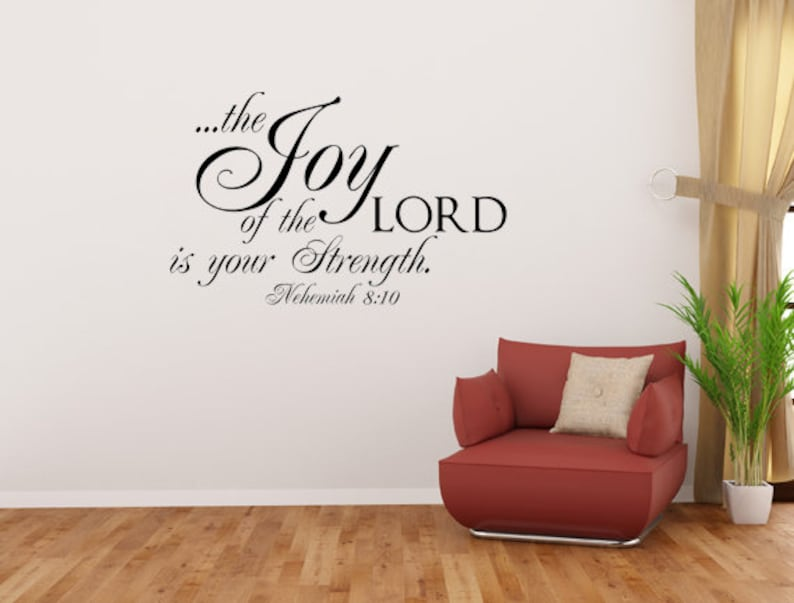 The Joy Of The Lord Decal  Joy Of The Lord Wall Art  image 0