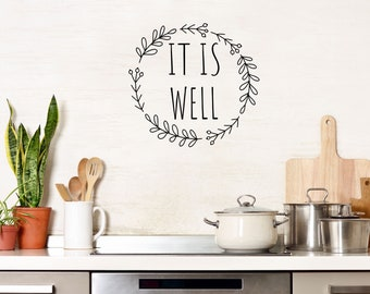 It Is Well Decal  - It Is Well Wall Sign  - It Is Well Wall Decal - Inspirational Sign - Removable Wall Decal - It Is Well Wall Quote