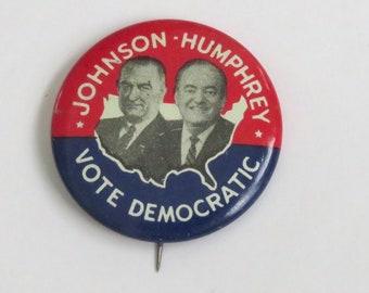 1fc599cc2e9 Vintage 1964 Political Button Pin Vote Democratic Johnson Humphrey Campaign  Button Election Souvenir Memorabilia 1 Inch in Diameter