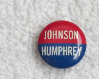4c0921b377f Vintage 1964 Political Button Pin Johnson Humphrey Red White and Blue  Campaign Button Election Souvenir Memorabilia 3 4 Inch in Diameter