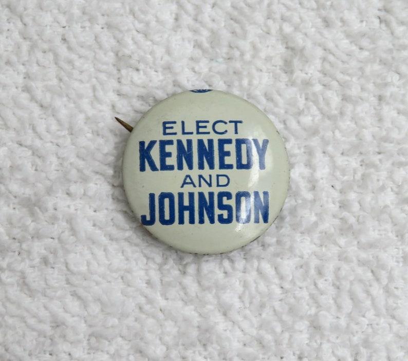 "KENNEDY FOR PRESIDENT BUTTON VINTAGE 1960 PRESIDENCY 1/"" BUTTON KENNEDY"