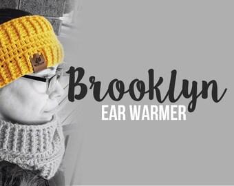 Crochet Pattern // Brooklyn Ear Warmer // Easy