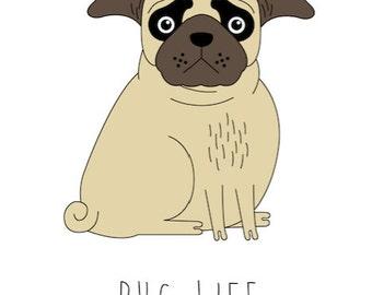 Pug Life Limited Edition Art Print