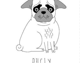 Pugly Limited Edition Art Print