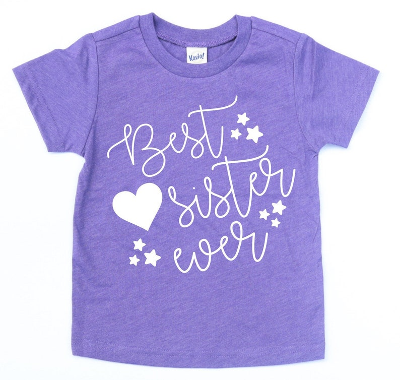 Best Sister Ever Shirt Big Sister Shirt Little Sister Etsy